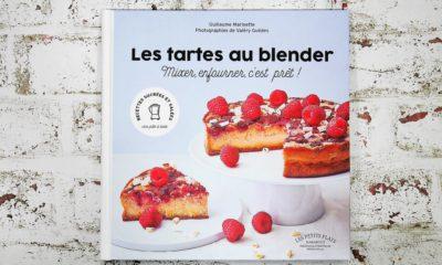 [Avis] Les tartes au blender – Livre de Guillaume Marinette