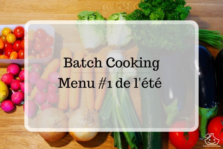 Batch cooking de l'été