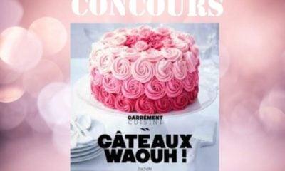 Concours : Gagnez le livre Gâteaux Waouh: de Hachette Cuisine