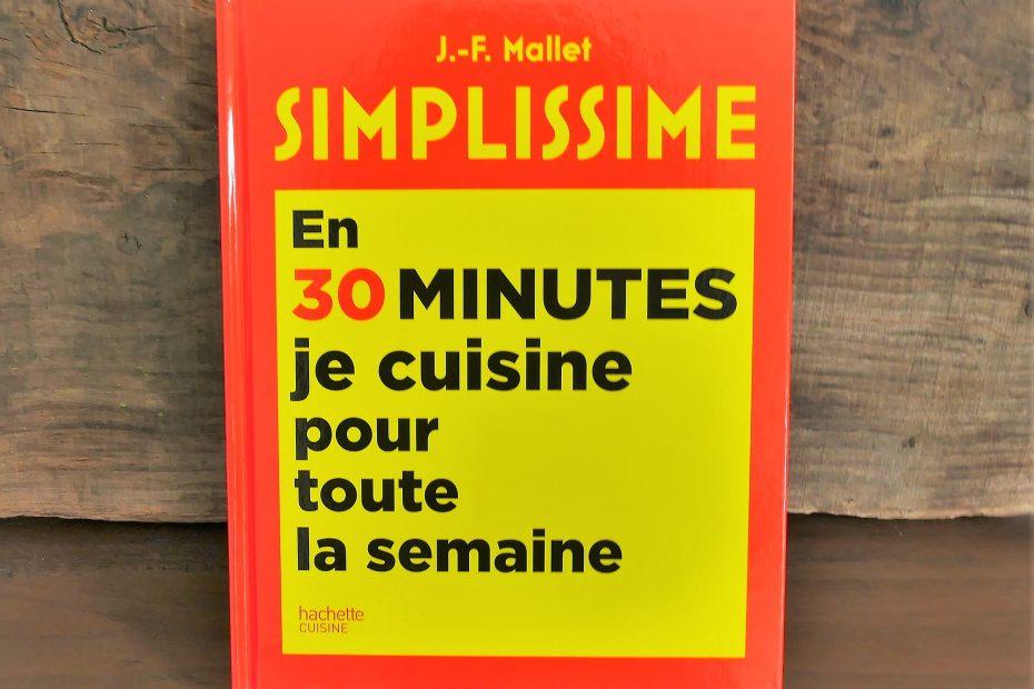 Livre Simplissime en 30 minutes je cuisine pour toute la semaine