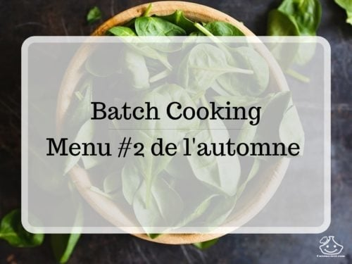 Batch cooking Menu #2 de l'automne