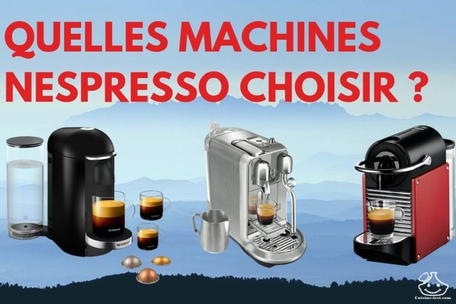 La meilleur machine à café Nespresso
