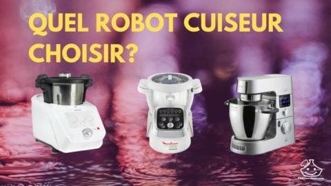 Quel est le meilleur robot cuiseur en 2020 ?