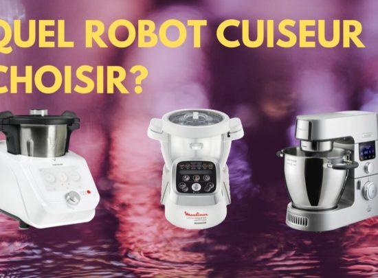 Quels sont les meilleurs robots cuiseurs en octobre 2019 ?