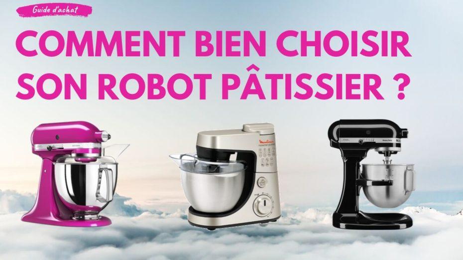 Robot Patissier Comparatif 2020 Et Test Des Meilleurs Cuisine Test