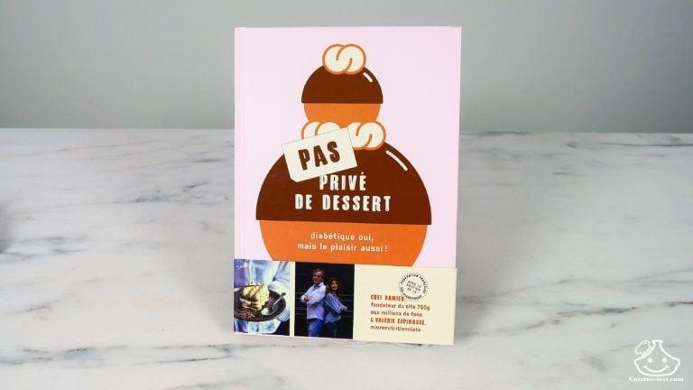 Le livre Pas privé de dessert de Chef Damien et Valérie Espinasse