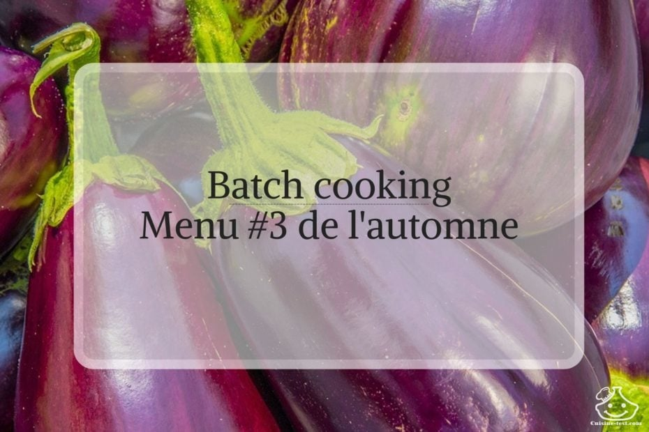 Menu batch cooking de l'automne