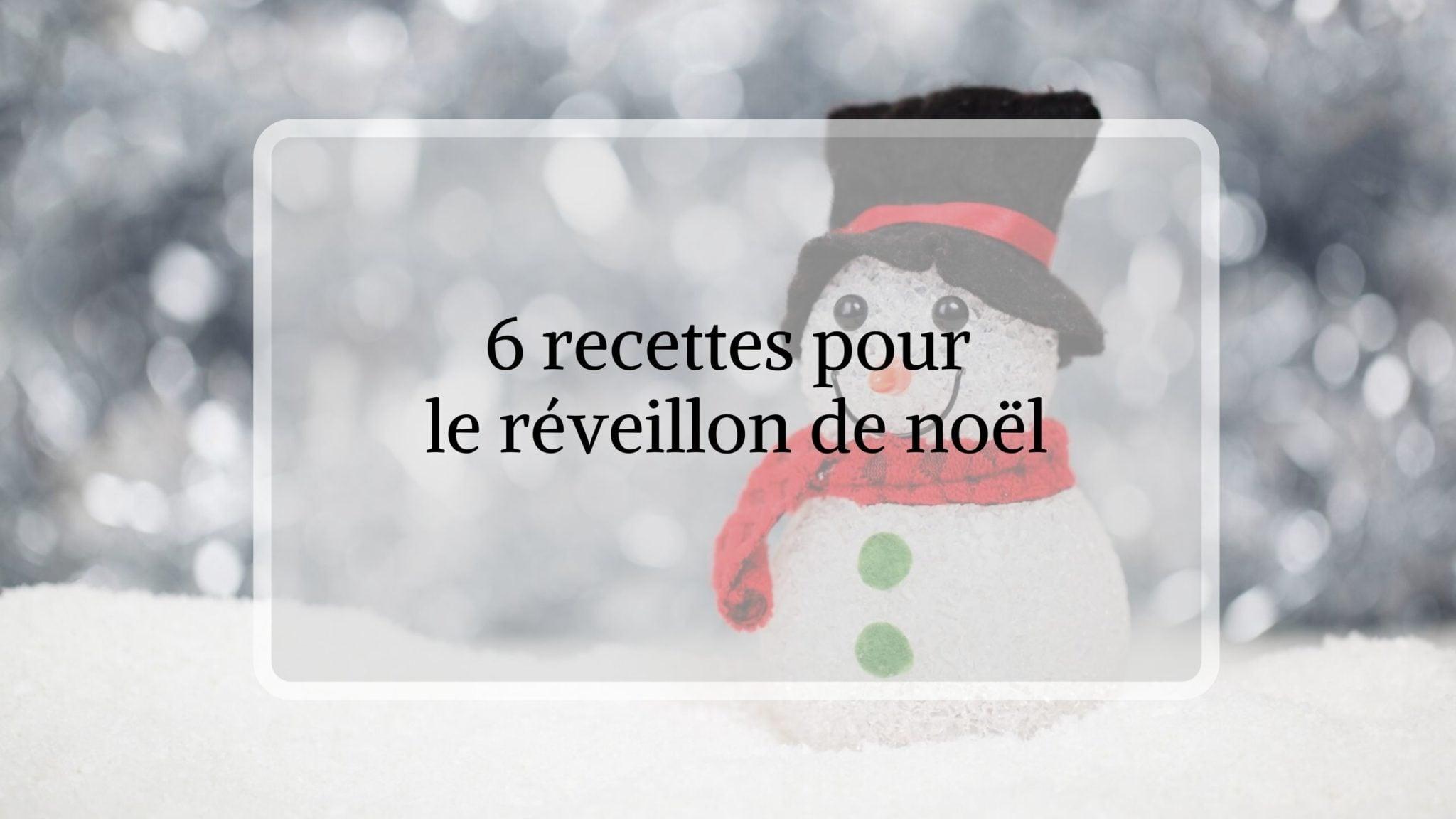 6 recettes pour noel