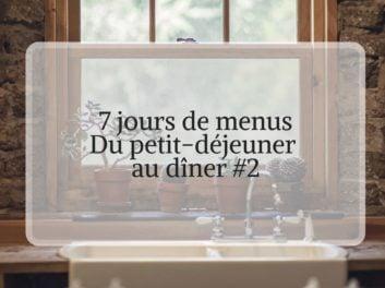 7 jours de menus organisation de repas pour être en forme #2