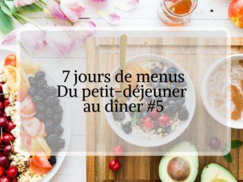 Semainier menu  : 7 jours d'organisation de repas #5