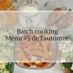 Menu de batch cooking de saison