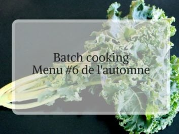 Batch cooking menu #6 de l'automne