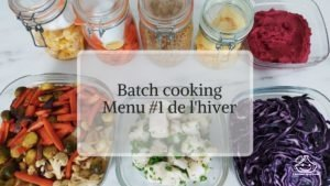 Menu batch cooking hiver en français