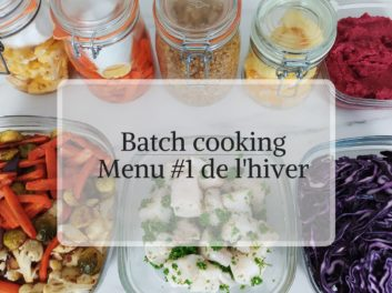 Batch cooking menu #1 pour une semaine d'hiver
