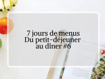 menu de la semaine : 7 jours de repas spécial confinement