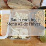 Menu Batch cooking meal prep