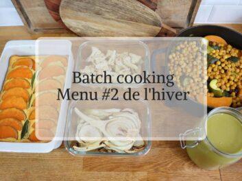 Batch Cooking végétarien menu #2 de l'hiver