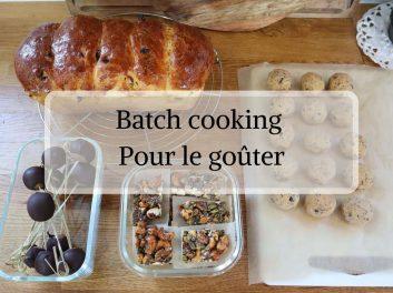 Batch cooking spécial goûter sain pour les enfants