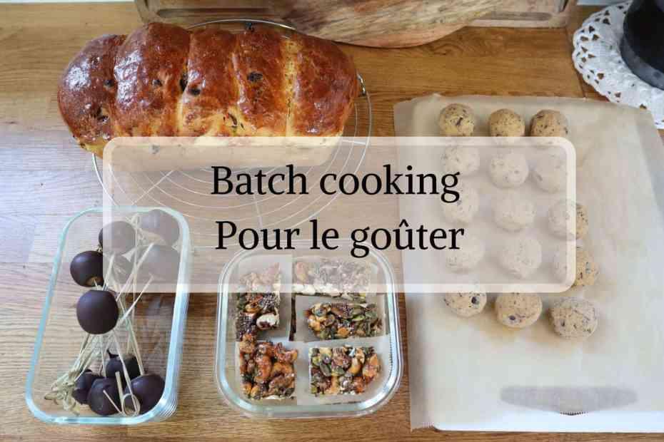 Batch cooking pour le goûter