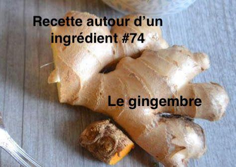 Recette autour du gingembre