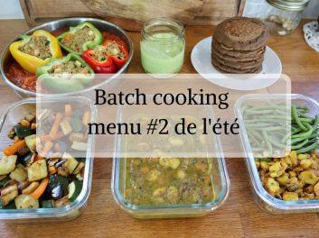 Batch cooking Menu #2 de l'été spécial rentrée