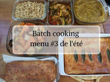 Batch cooking Menu #3 de l'été spécial petit budget