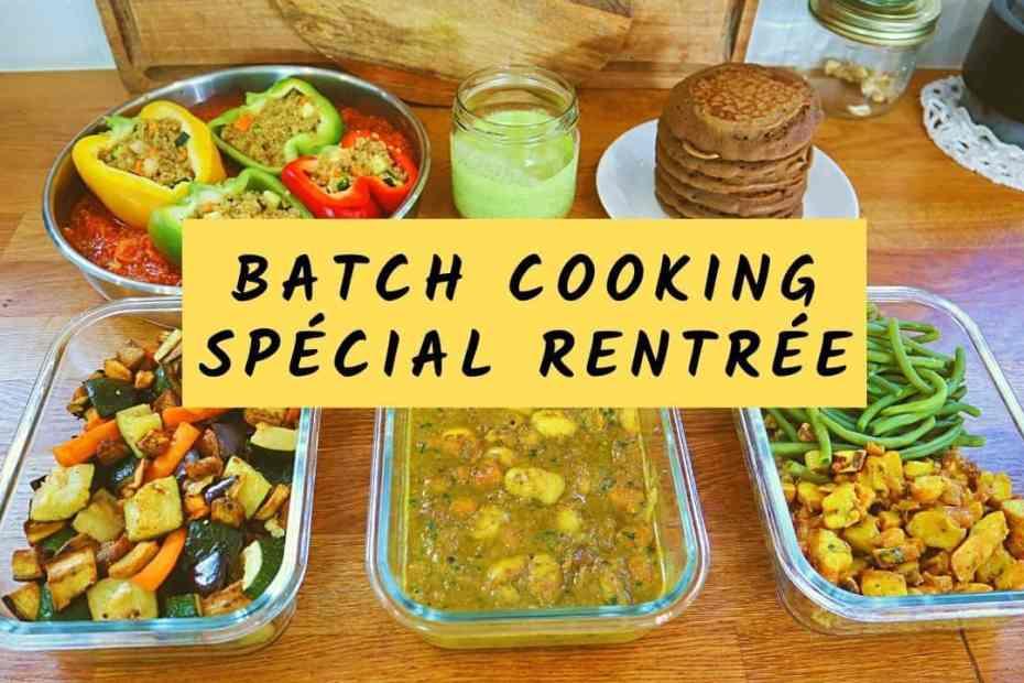 Batch cooking menu rentrée
