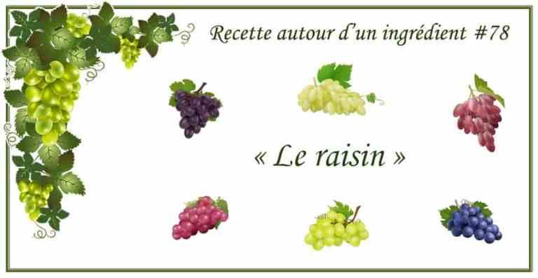 Recette à base de raisins