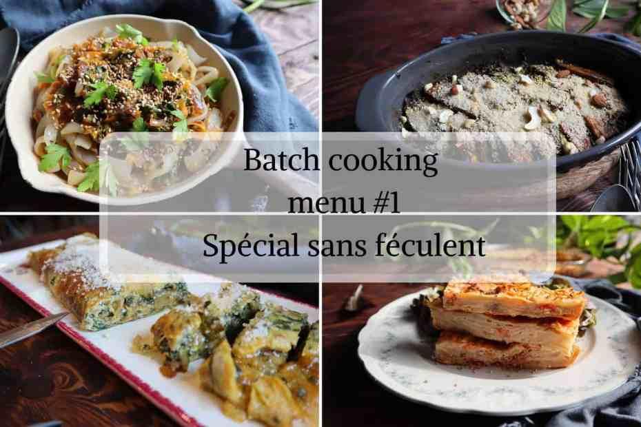Recette batch cooking facile